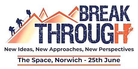 Breakthrough - Let's Turn the Traditional Conference on its Head tickets