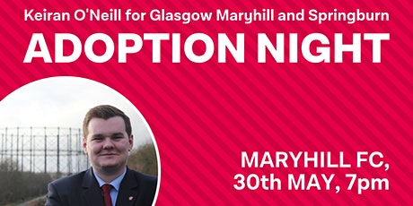 Adoption Night - Glasgow Maryhill & Springburn Labour tickets