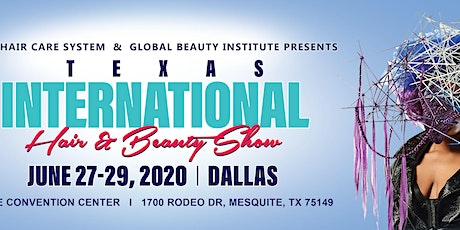 Texas International Hair and Beauty Show 2020 tickets