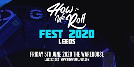 How We Roll Fest | Leeds tickets