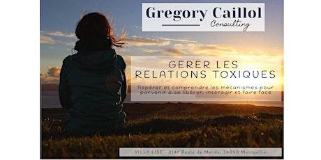 Relations toxiques: repérer comprendre se libérer faire face [Workshop] billets