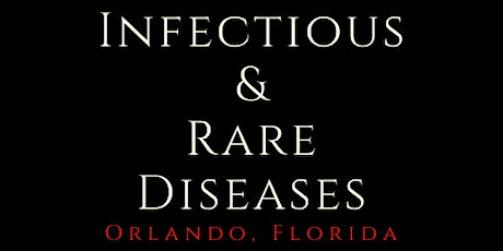 Emerging Infectious & Rare Diseases Conference tickets