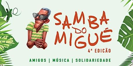 Samba do Migué - 4ª Edição 2020 - ADIADO DEVIDO AO COVID-19 ingressos