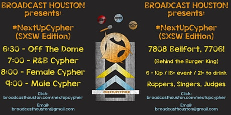 #NextUpCypher (SXSW Edition) - Freestyle, RnB, All Female, All Male Cyphers tickets