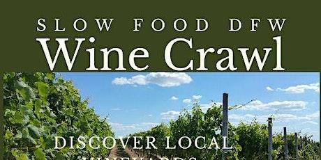 Slow Food DFW Wine Crawl of NTX Vineyards tickets