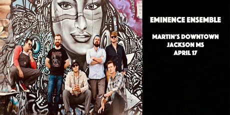 Eminence Ensemble Live at Martin's Downtown tickets