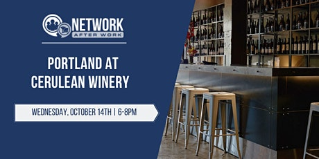 Network After Work Portland at Cerulean Winery tickets
