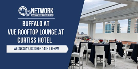 Network After Work Buffalo at VUE Rooftop Lounge at Curtiss Hotel tickets