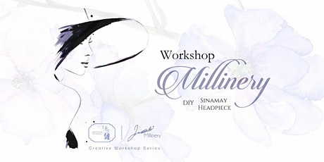 Millinery Workshop - DIY Sinamay Headpiece (2020) tickets