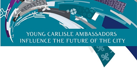 Young Carlisle Ambassadors Meeting  The Halston, The Library Tuesday 14th April 2020 5.30pm to 6.45pm  tickets