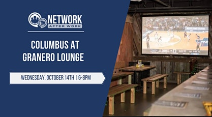 Network After Work Columbus at Granero Lounge tickets