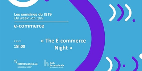 ANNULÉ// The E-commerce Night tickets