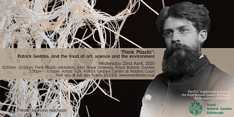 'Think Plastic', Patrick Geddes: art, science and environment tickets