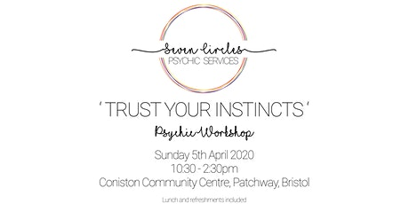 'Trust Your Instincts' Psychic and Spiritual Workshop tickets