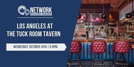 Network After Work Los Angeles at The Tuck Room Tavern tickets
