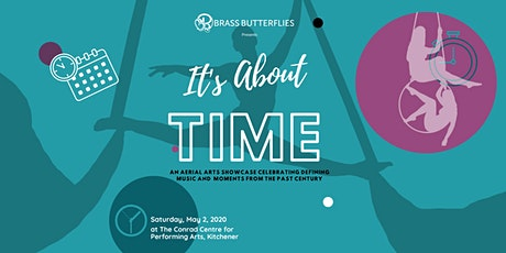 It's About Time:  An Aerial Arts Showcase presented by Brass Butterflies tickets