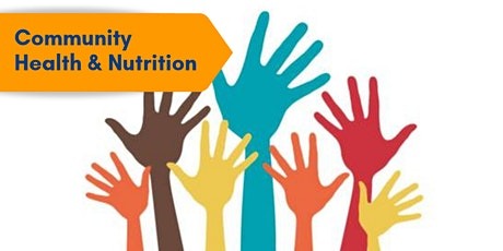 Training on Community Health and Nutrition tickets