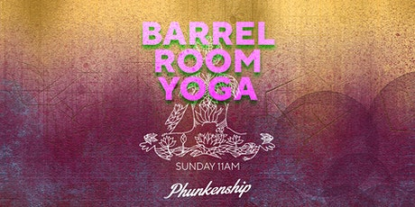 April Phunkenship Barrel Room Yoga tickets