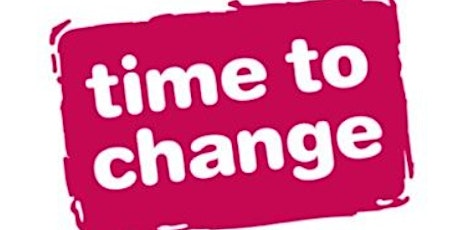 Time to Change How to run a successful campaign for Community Champions tickets