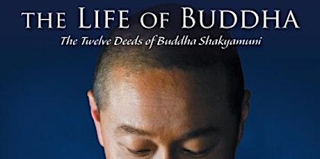 Fundraiser: Life Of Buddha Movie & Virtual Communi tickets
