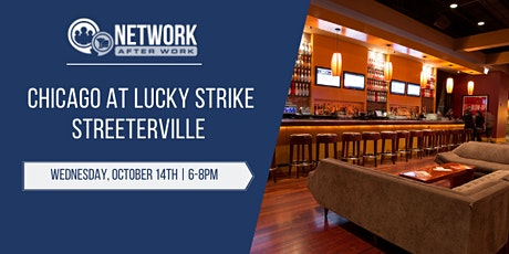 Network After Work Chicago at Lucky Strike Streeterville tickets
