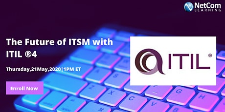 Webinar - The Future of IT Service Management (ITSM) with ITIL® 4 tickets