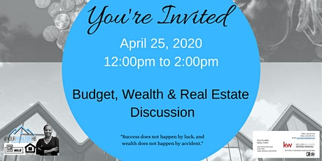 Budget, Wealth & Real Estate Discussion tickets