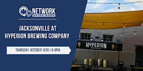 Network After Work Jacksonville at Hyperion Brewing Company tickets