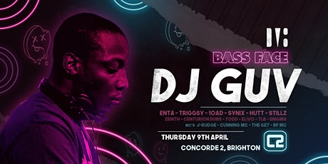DJ GUV // Bass Face Easter Session tickets