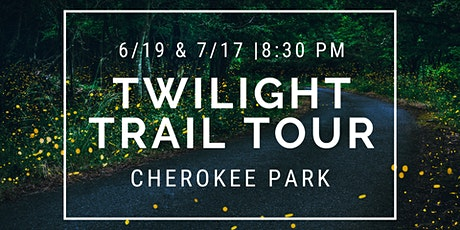 Summer Twilight Trail Tour (July) tickets