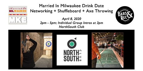 Married In Milwaukee Drink Date: NorthSouth Club tickets