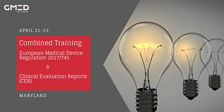 Combined Training | European Medical Device Regulation 2017/745 and Clinical Evaluation Reports (CER) tickets