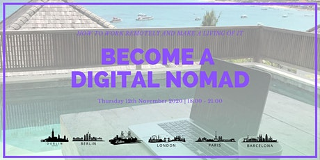 Become a Digital Nomad: How to work remotely and make a living of it tickets