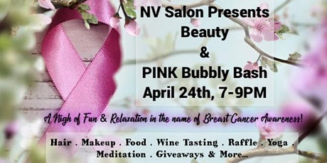 """POSTPONED"" NV Salon Beauty & ""PINK"" Bubbly Bash tickets"