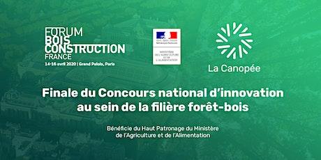 WoodTech - Finale Concours La Canopée - Innovation forêt-bois billets