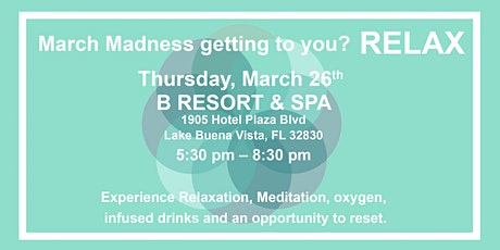 RELAX, BREATH, AND LET THE STRESS GO tickets