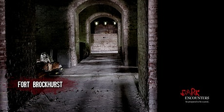 Postponed - Ghost Hunt at Fort Brockhurst tickets