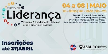 Curso de Liderança - Módulo2 Fundamentos Bíblicos para a Liderança Pastoral bilhetes