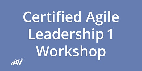 Certified Agile Leadership I Workshop - REMOTE tickets