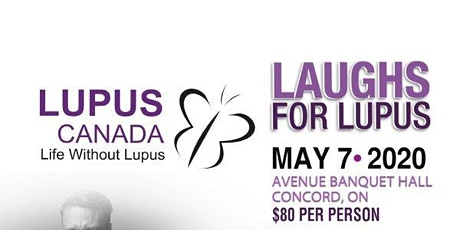 Laughs for Lupus-2nd Annual Comedy Fundraiser for Lupus Canada tickets
