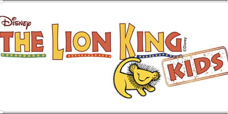 Center Stage presents Disney's The Lion King KIDS tickets