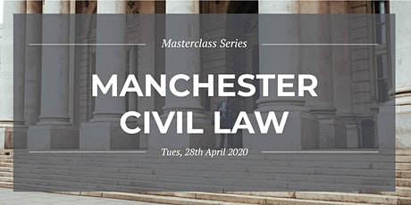 Masterclass Series: Manchester Civil Law - Session 2 tickets
