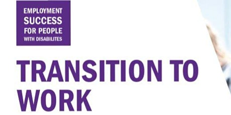 POSTPONED: Transition to Work for People with Disabilities 2020 tickets