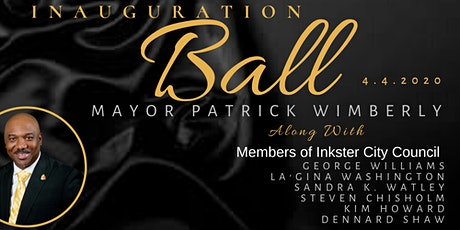 Inaugural Ball of Inkster's  Mayor Patrick Wimberly W/ City Council tickets