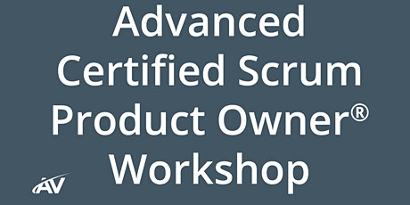 Advanced Certified Scrum Product Owner Workshop - Austin tickets