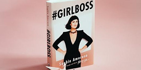 BOOK CLUB MEETING- #GIRLBOSS by Sophia Amoruso tickets