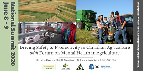 POSTPONED!   National Summit 2020: Driving Safety and Productivity in Canadian Agriculture with a Forum on Mental Health in Agriculture tickets