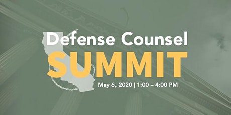 Defense Counsel Summit - May 2020 tickets