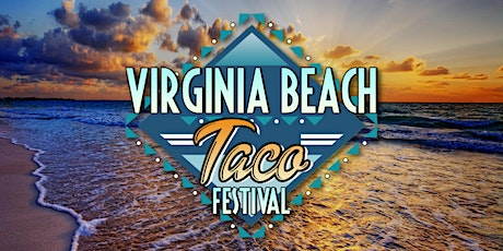 Virginia Beach Taco Festival tickets