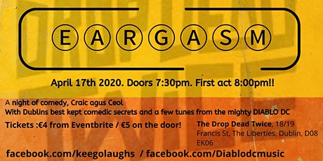 Eargasm - A night with Dublin's best kept comedic secrets & Diablo DC tickets
